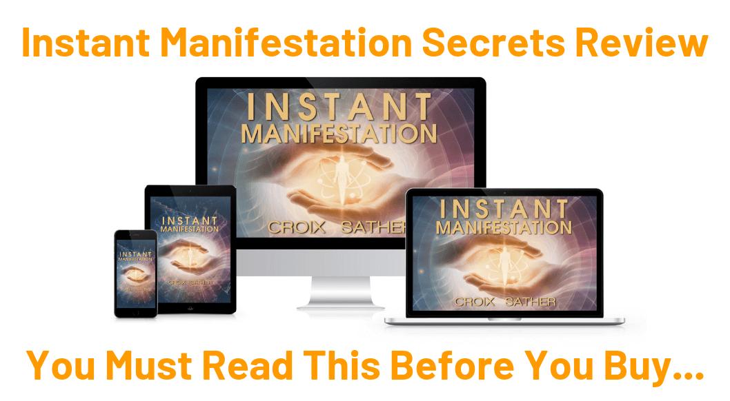 Instant Manifestation Secrets Croix Sather